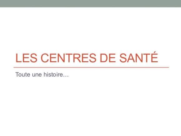 Histoire des centres de santé....des origines à aujourd'hui